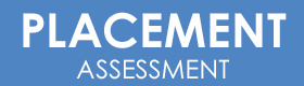 take a placement assessment