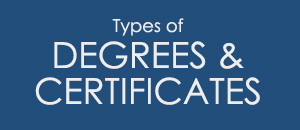 types of degrees and certificates