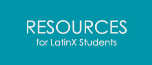 resources for latinx students